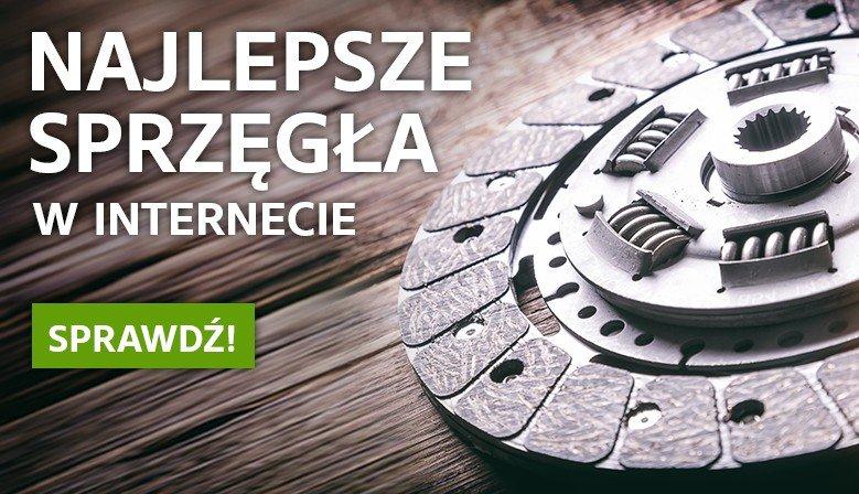 Najlepsze sprzęgła w Internecie tylko w Sprzeglo.com.pl!